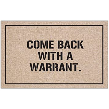 Come back with a warrant doormat funny novelty home office welcome mat