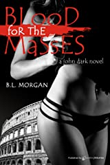 Blood for the Masses Kindle Edition