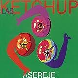 Aserejé (The Ketchup Song)