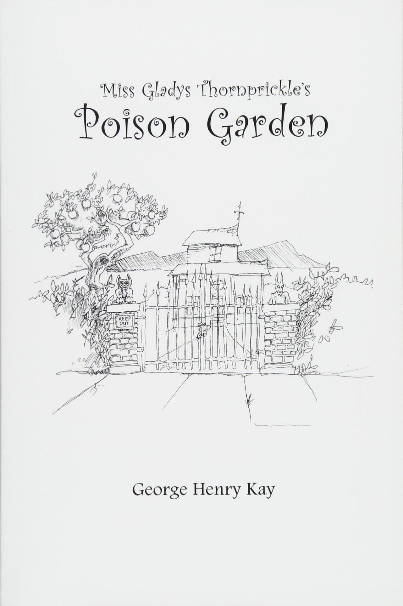 Read Online Miss Gladys Thornprickle's Poison Garden pdf epub