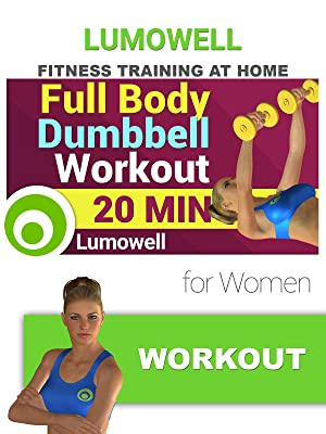 Amazon com: Watch Full Body Dumbbell Workout for Women