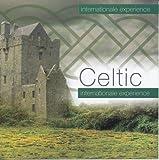Celtic Internationale Experience