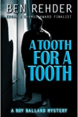 A Tooth For A Tooth (Roy Ballard Mysteries Book 5) Kindle Edition
