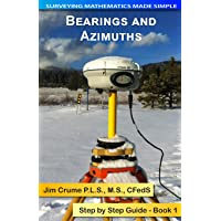 Bearings and Azimuths: Step by Step Guide (Surveying Mathematics Made Simple)