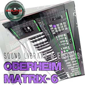 OBERHEIM MATRIX- 6 Original Factory & New Created Sound Library/Editors on CD or download