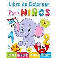 Libro de colorear para niños: Números, Letras, Formas. Libro de actividades para niños en edad preescolar.: 1 (Para…