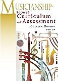 Musicianship-Focused Curriculum and Assessment