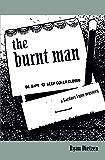 The Burnt Man (Gardner Lyon Mysteries Book 2)