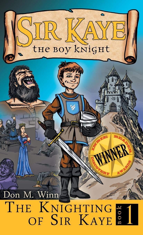 The Knighting of Sir Kaye (Sir Kaye the Boy Knight) pdf