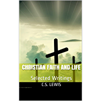 Christian Faith and Life : Selected Writings (English Edition)