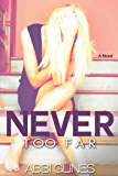 Never Too Far (English Edition)