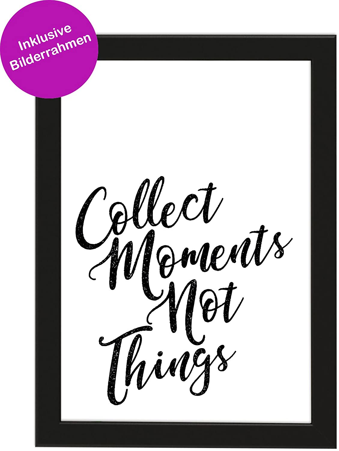 PICSonPAPER Poster Din A4 Collect Moments Not Things, gerahmt mit ...