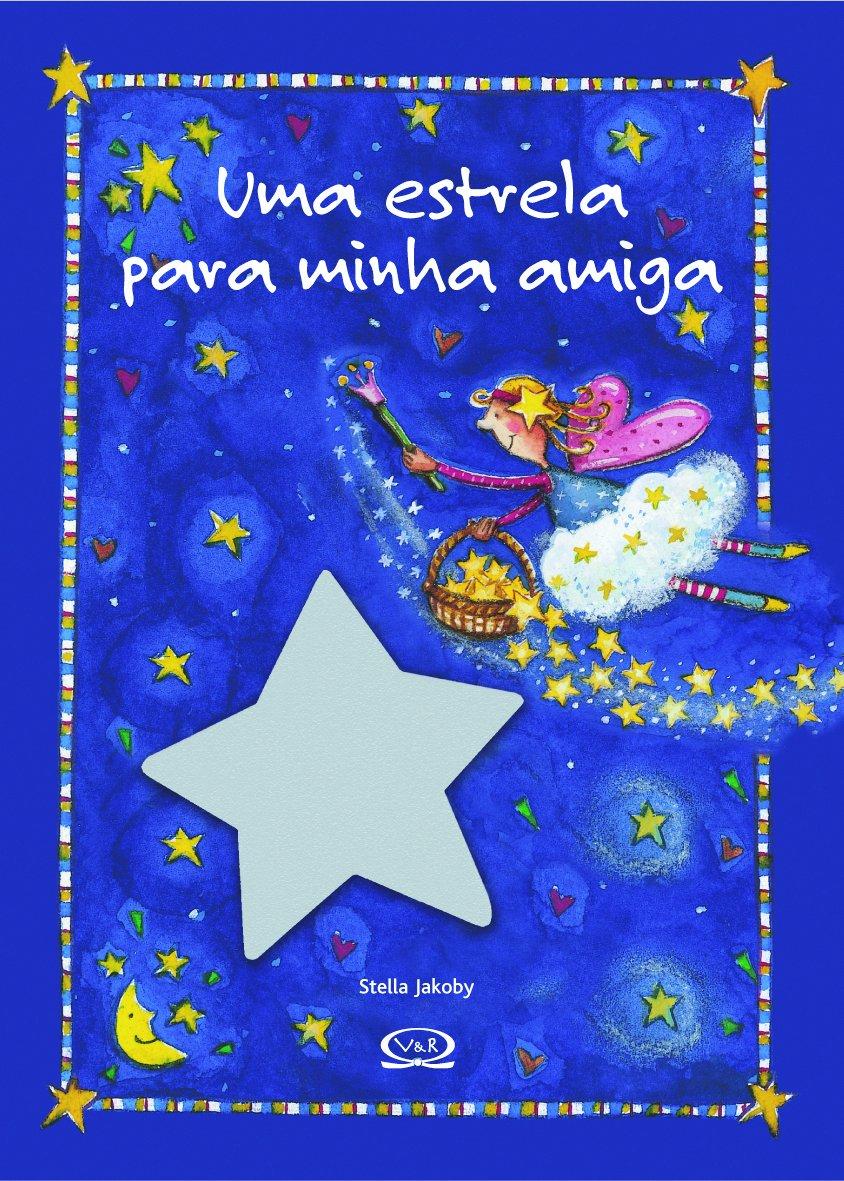 Uma Estrela Para Minha Amiga (Em Portuguese do Brasil) pdf epub