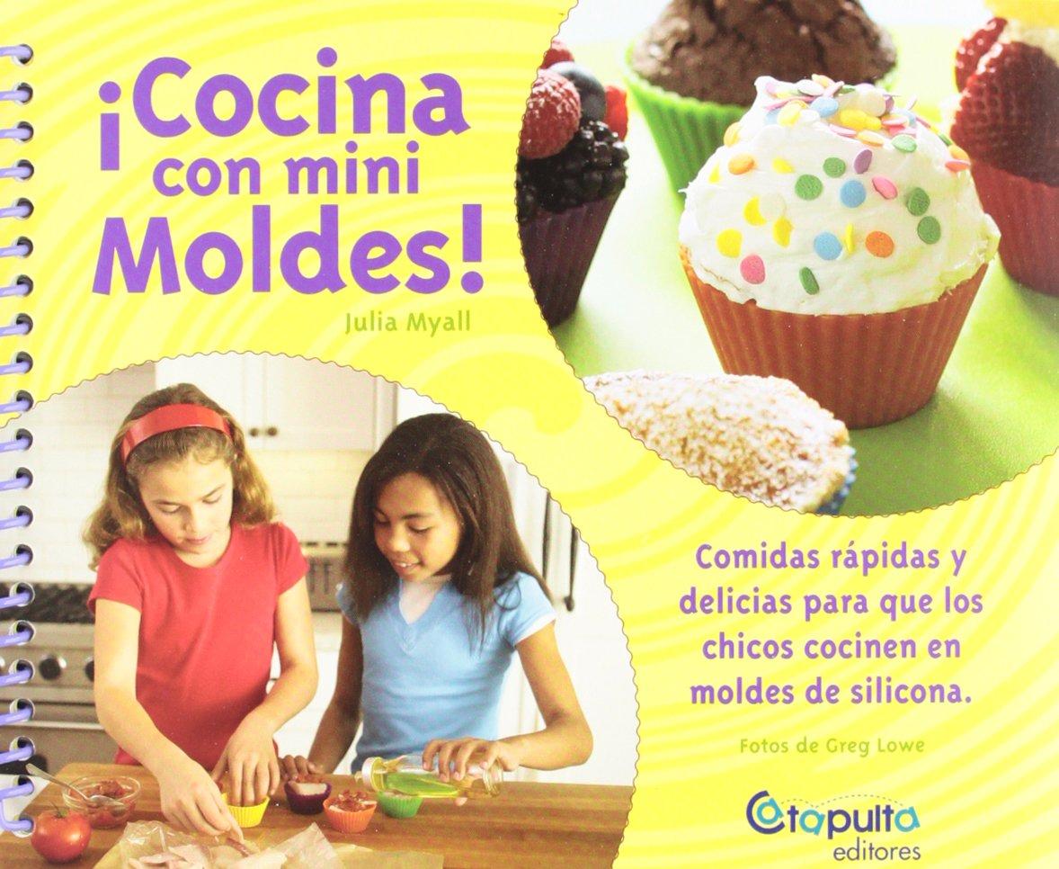 COCINA CON MINI MOLDES (Spanish Edition): v.v.a.a.: 9789876370592: Amazon.com: Books
