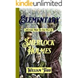 Elementary: 4 Mysteries from the Case Files of Sherlock Holmes