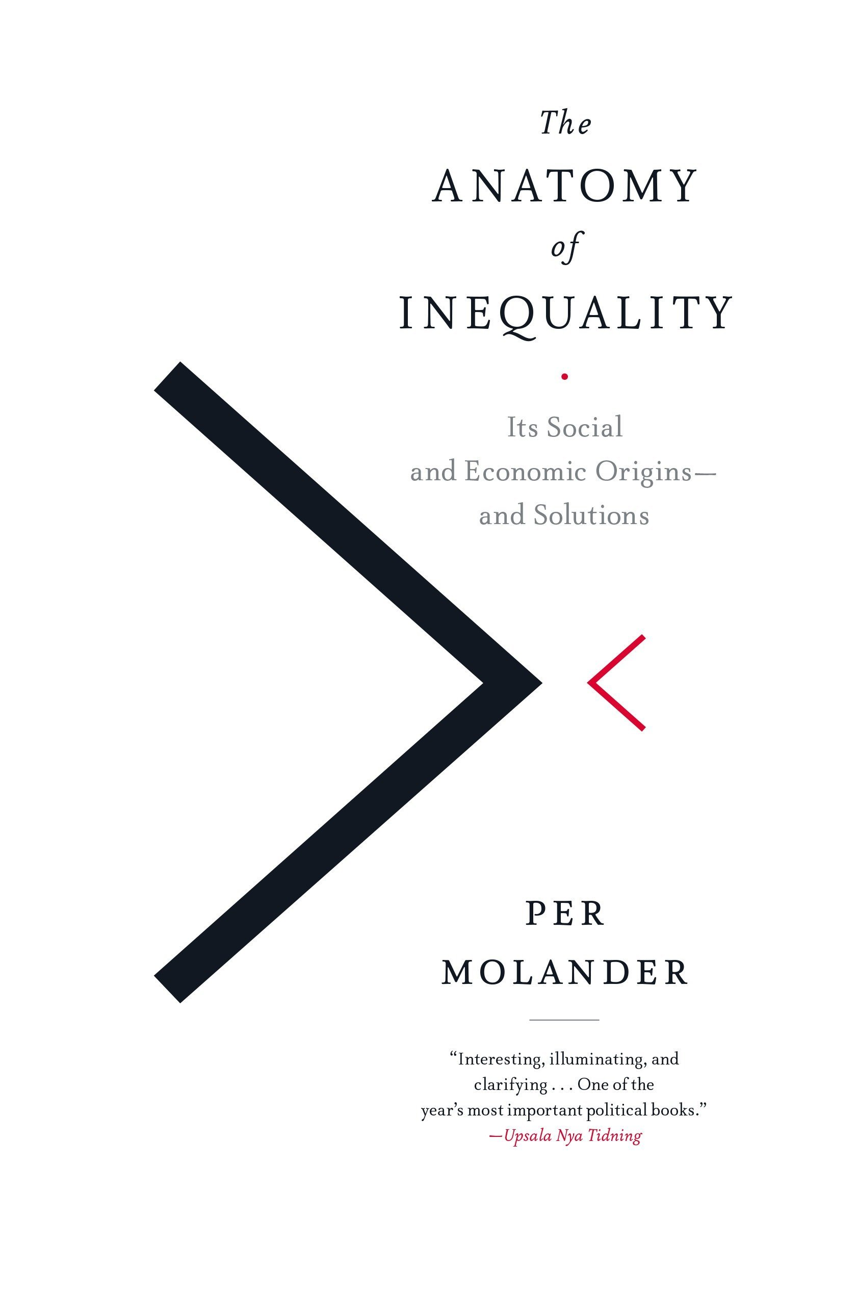 Buy The Anatomy of Inequality: Its Social and Economic Origins- and ...