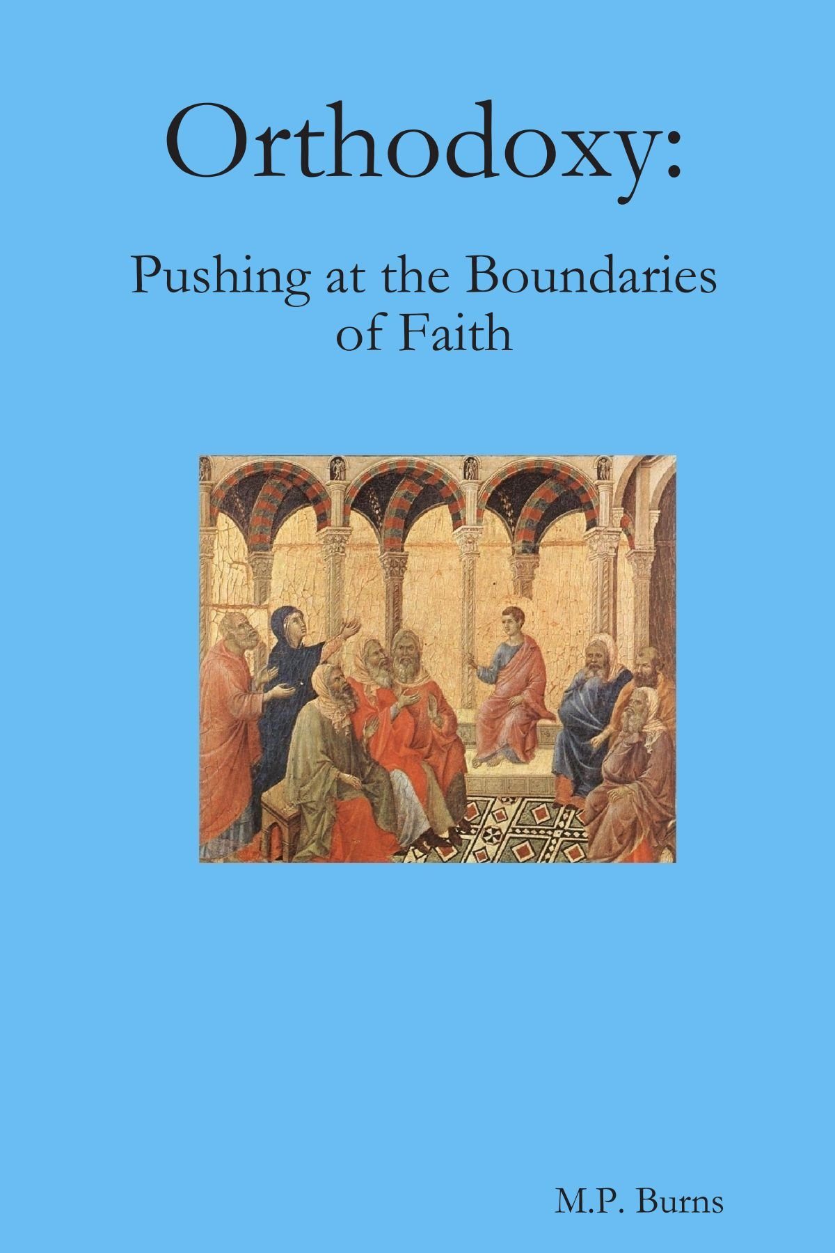 Download Orthodoxy: Pushing at the Boundaries of Faith pdf