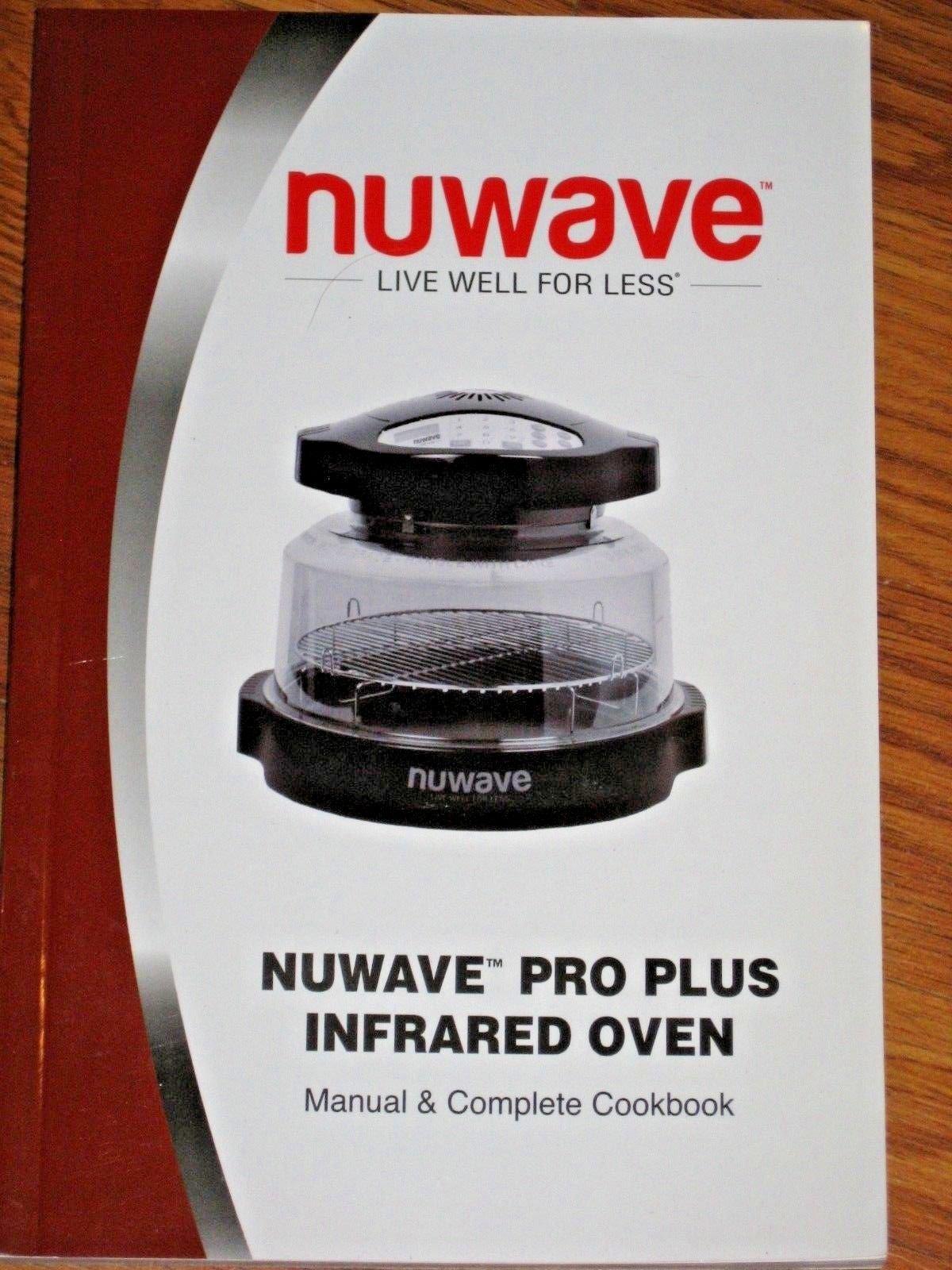 Pro Plus Nuwave Infrared Oven Manual & Complete Cookbook: staff:  Amazon.com: Books