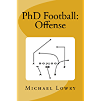 PhD Football: Offense (English Edition)