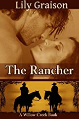 The Rancher (The Willow Creek Series Book 4) Kindle Edition