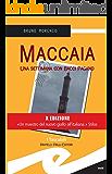 Maccaia. Una settimana con Bacci Pagano (Tascabili. Noir)