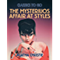 The Mysteriuos Affair at Styles (Classics To Go)