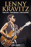 Lenny Kravitz: The Life The Genius The Legend: 2