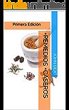 +Remedios +Caseros: Primera Edición
