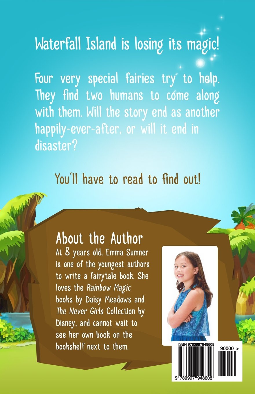 the fairies of waterfall island the search for the missing the fairies of waterfall island the search for the missing crystal emma sumner 9780997948608 amazon com books