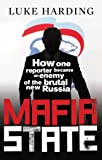 Mafia State: Spies, Surveillance and Russia's Secret Wars
