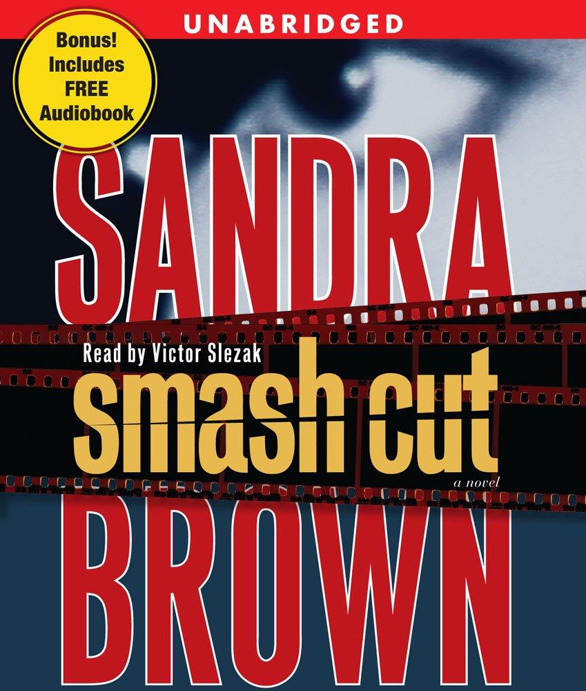 Read Online Smash Cut: A Novel pdf epub