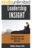 Leadership INSIGHT: 12 Powerful Secrets Every GREAT Team Leader MUST Know!