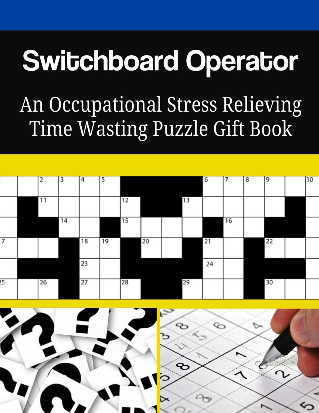 Read Online Switchboard Operator An Occupational Stress Relieving Time Wasting Puzzle Gift Book pdf epub
