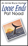 Loose Ends (The Annie Bryce Mysteries Book 1)