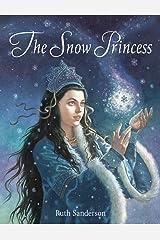 The Snow Princess Hardcover