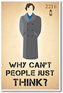 Sherlock Holmes - Why Can't People Just Think - New Benedict Cumberbatch Poster