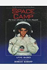 Space Camp: The Great Adventure for NASA Hopefuls Paperback