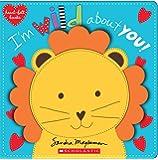 I'm Wild About You! (heart-felt books)