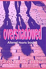 Overshadowed (Altered Hearts) Paperback