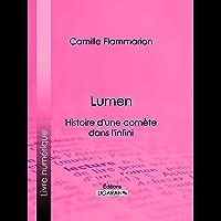 Lumen: Histoire d'une comète dans l'infini (French Edition)