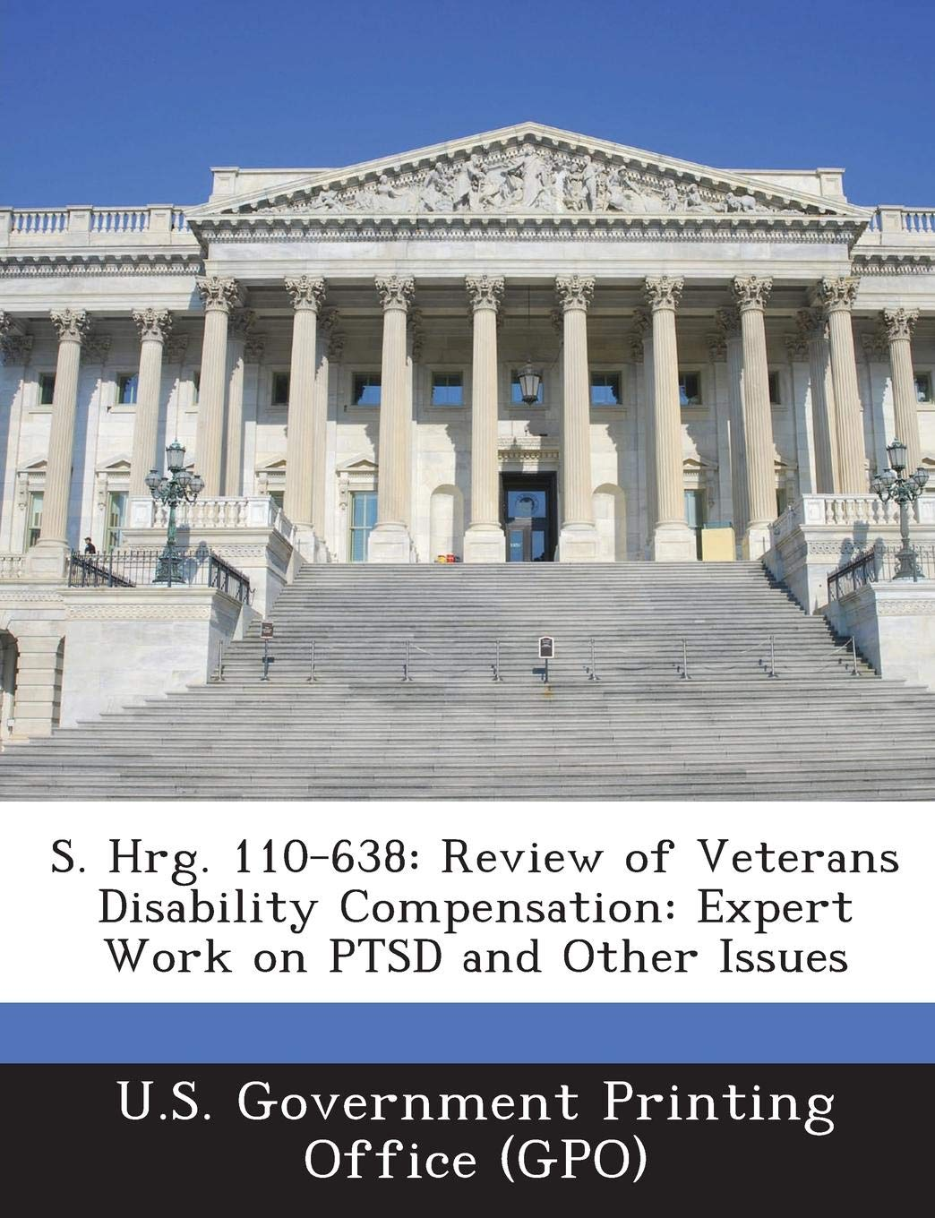 S  Hrg  110-638: Review of Veterans Disability Compensation: Expert