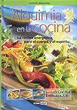 Alquimia En La Cocina (Salud y vida natural)