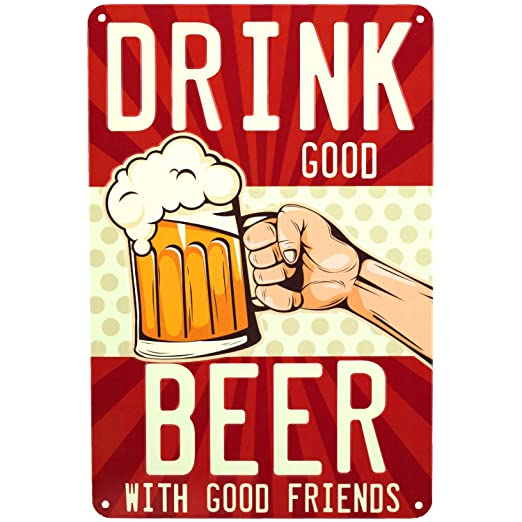 PS&P Drink Good Beer with Good Friends Cartel de Chapa ...