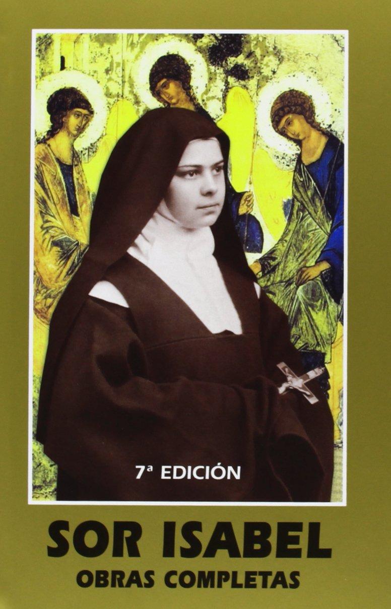 Sor Isabel de la Trinidad. Obras Completas (Maestros Espirituales Cristianos)