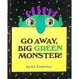 Go Away, Big Green Monster! (LITTLE, BROWN A)