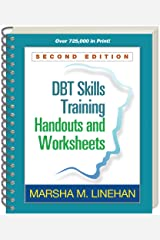 DBT® Skills Training Handouts and Worksheets, Second Edition Spiral-bound