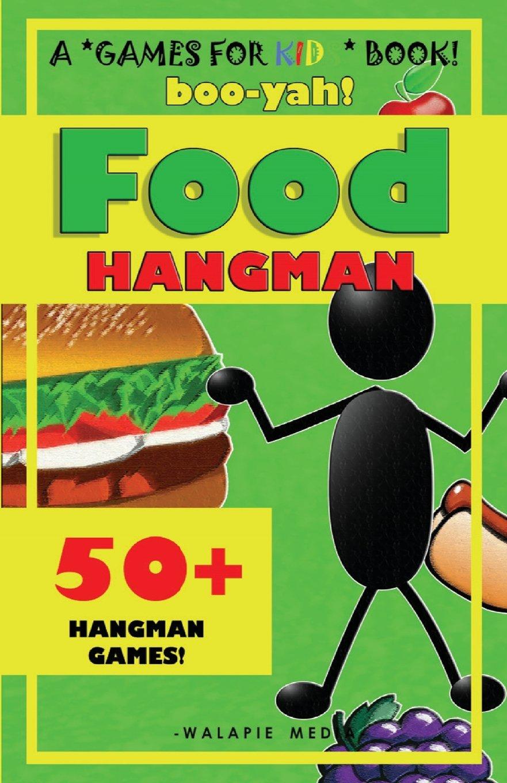 Boo-Yah! Food Hangman (Boo-Yah! Hangman) PDF