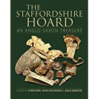 The Staffordshire Hoard: An Anglo-Saxon Treasure