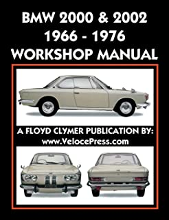 BMW 2000 & 2002 1966-1976 WORKSHOP MANUAL