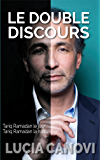 Le Double Discours: Tariq Ramadan le jour, Tariq Ramadan la nuit... (French Edition)